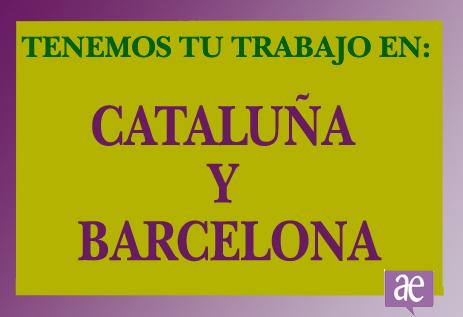 TRABAJO EN CATALUNA-Y-BARCELONA